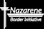 Nazarene Border Initiative